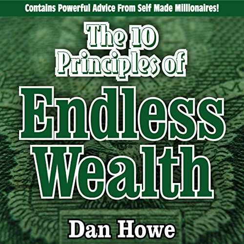 The 10 Principles of Endless Wealth audiobook cover art