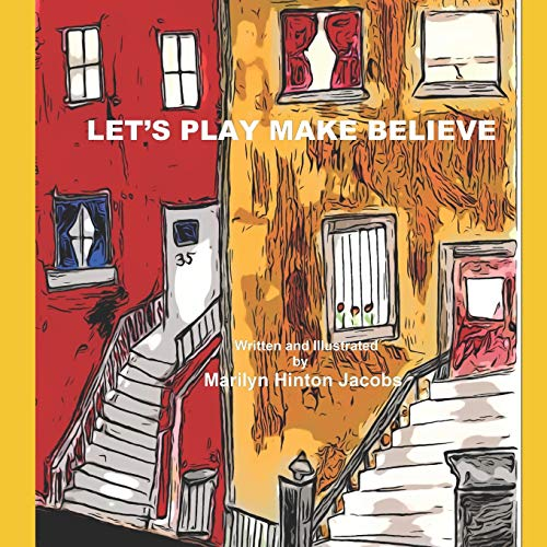 Compare Textbook Prices for Let's Play Make Believe  ISBN 9798655399884 by Jacobs, Marilyn Hinton,Jacobs, Marilyn Hinton