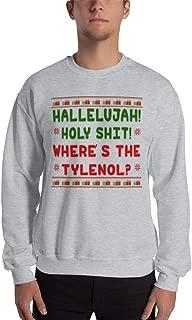 Hallelujah! Holy Shit! Where's The Tylenol? Unisex Sweatshirt Ugly Sweater