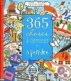 365 choses à dessiner et à peindre