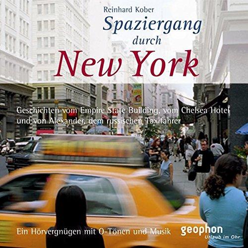 Preisvergleich Produktbild Spaziergang durch New York. CD: Ein Hörvergnügen mit O-Tönen und Musik (Spaziergänge)