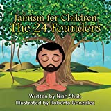 Jainism For Children: The 24 Founders