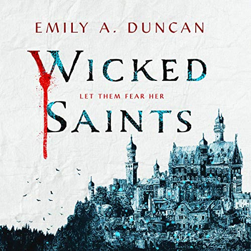 Page de couverture de Wicked Saints: A Novel