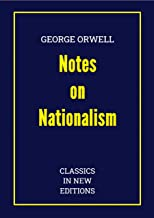 George Orwell: Notes on Nationalism (English Edition)