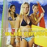 Blue Crush Lyrics - Soundtrack - Lyrics On Demand