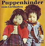 Brunnen-Reihe Nr. 109 Puppenkinder zum Liebhaben