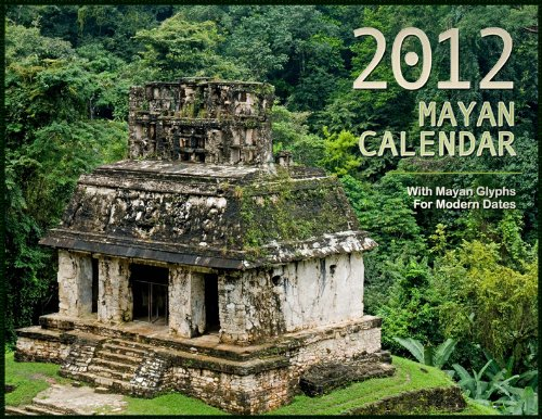 2012 Mayan Calendar, with Mayan Glyphs for Modern Dates