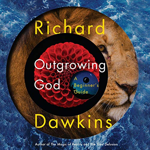 Outgrowing God Audiobook By Richard Dawkins cover art