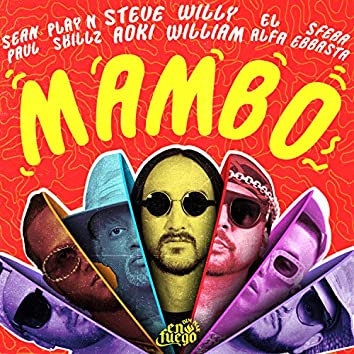 Mambo (feat. Sean Paul, El Alfa, Sfera Ebbasta & Play-N-Skillz)