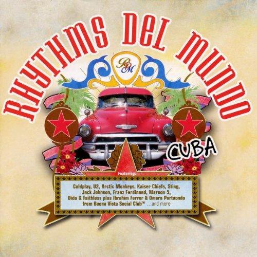 Rhythms Del Mundo-Cuba (Erweiterte Trackliste)