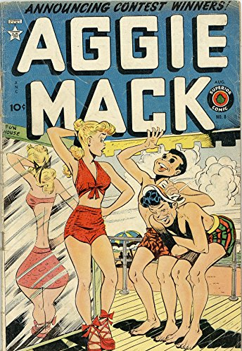 Aggie Mack v1 #8: a Discussion Based on the Laws of Nature Seeking a Philosophy of Love and Marriage That Will Improve the Social and Spiritual Life of ... for Supermen and Women (English Edition)