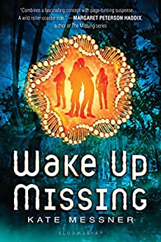 Wake Up Missing by [Kate Messner]