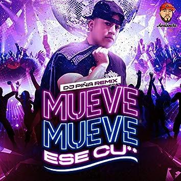 Mueve Mueve ese cu`` (Djpiña Remix - Avalanche)