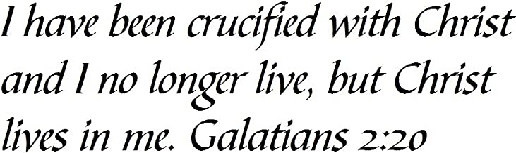 Tapestry Of Truth - Galatians 2:20 - TOT124 - Wall and Home Scripture, Lettering, Quotes, Images, Stickers, Decals, Art, and More! - I Have Been Crucified with Christ and I no Longer Live, but Chr.
