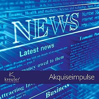 Akquiseimpulse                   Autor:                                                                                                                                 Dirk Kreuter                               Sprecher:                                                                                                                                 Dirk Kreuter                      Spieldauer: 1 Std. und 16 Min.     40 Bewertungen     Gesamt 3,9