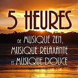 5 heures de musique zen, musique...
