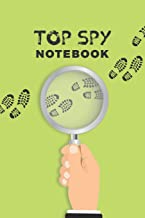 Top Spy Notebook: Pretend Spy Gear Journal For Kids ; Spy Games Notebook ; Private Detective Gear ; Special Investigator Diary - Composition Book ; ... Spy ; Spy Gear Gadget ; Police Detective Gear