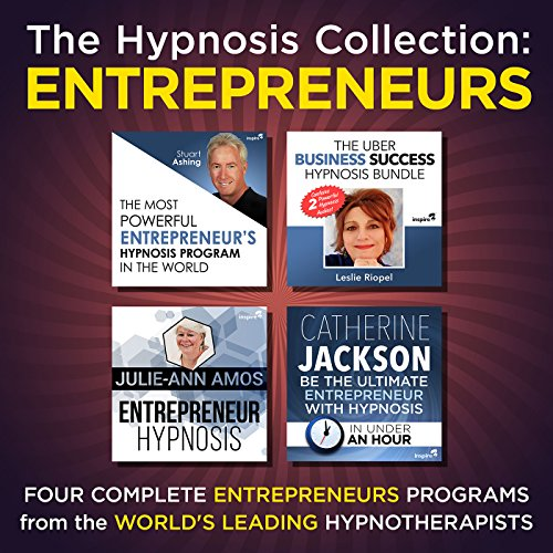 The Hypnosis Collection - Entrepreneurs     Four Complete Life-Changing Hypnosis Programs for Business Success              By:                                                                                                                                 Inspire3 Hypnosis                               Narrated by:                                                                                                                                 Inspire3 Hypnosis                      Length: 3 hrs and 46 mins     Not rated yet     Overall 0.0