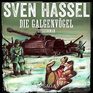 Die Galgenvögel                   Autor:                                                                                                                                 Sven Hassel                               Sprecher:                                                                                                                                 Samy Andersen                      Spieldauer: 9 Std. und 29 Min.     24 Bewertungen     Gesamt 4,5