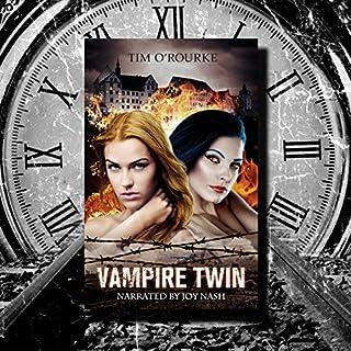 Vampire Twin, Kiera Hudson & Samantha Carter audiobook cover art