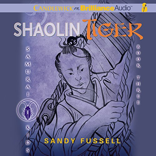 Samurai Kids #3: Shaolin Tiger audiobook cover art