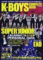 K★BOYS COMPLETE BOOK―スーパーグループを完全分析!SUPER JUNIO (MSムック)