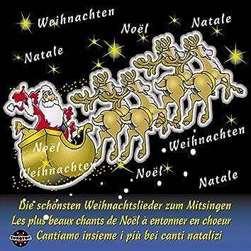 Die schönsten Weihnachtslieder zum Mitsingen, deutsch, französisch und italienisch