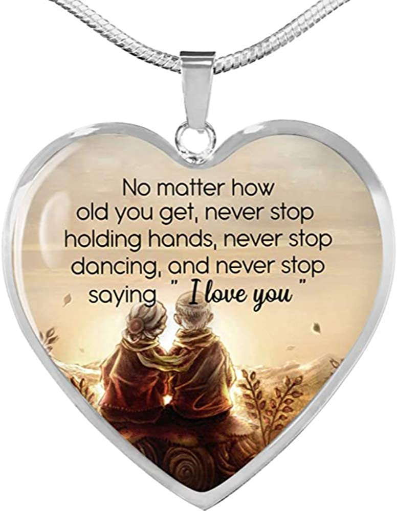 Hearts Pendant Necklace with Chain No Matter How Old You Get Never Stop Holding Hands, Dancing and Never Stop Saying I Love You Gift for Valentine Custom