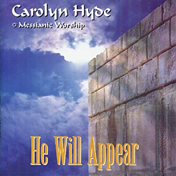 He Will Appear