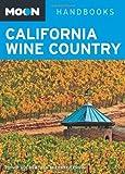 Moon California Wine Country (Moon Handbooks)