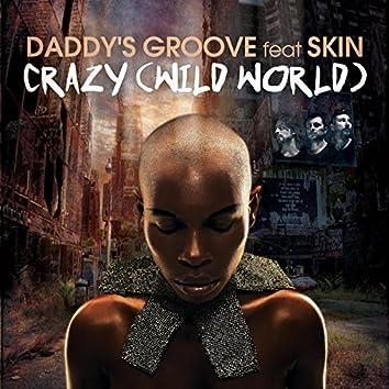 Crazy (Wild World)