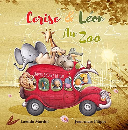 Cerise et Léon au zoo (French Edition)
