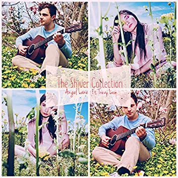 The Shiver Collection