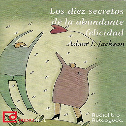 Los diez secretos de la abundante felicidad [The Ten Secrets of Abundant Happiness] copertina