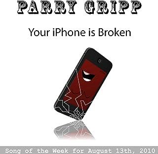 Your Iphone Is Broken - Single