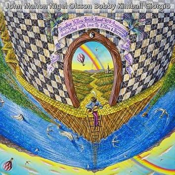 Goodbye Yellow Brick Road: 40th Anniversary Tribute