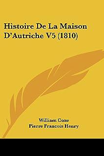 Histoire De La Maison D'Autriche V5 (1810)