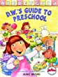 DWs Guide to Preschool, back to school, picture books, image