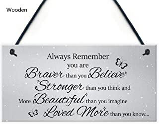 Alpertie Always Remember You are Braver Than You Think-Inspirational Plaque Rustic Wall..