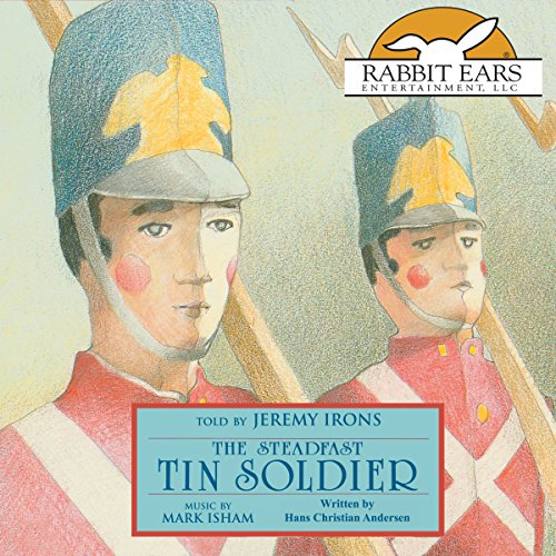 The Steadfast Tin Soldier                   By:                                                                                                                                 Hans Christian Andersen                               Narrated by:                                                                                                                                 Jeremy Irons                      Length: 25 mins     26 ratings     Overall 4.7