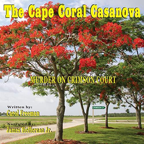 The Cape Coral Casanova: Murder on Crimson Court Titelbild