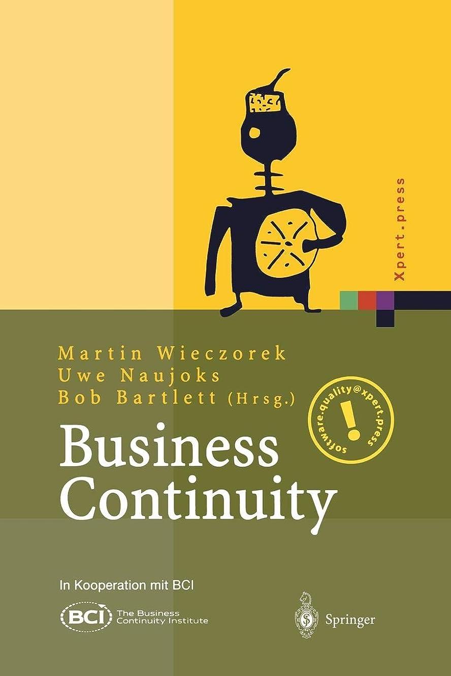 ケーキ不振歴史家Business Continuity: Notfallplanung fuer Geschaeftsprozesse (Xpert.press)