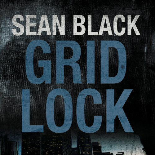 Gridlock Audiobook By Sean Black cover art