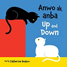 Up and Down (Haitian Creole/English) (Creole Edition)