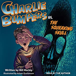 Charlie Bumpers vs. the Squeaking Skull cover art