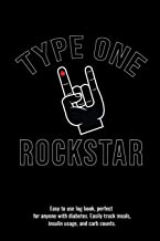 Type One Rockstar Easy to use log book, perfect  for anyone with diabetes. Easily track meals,  insulin usage, and carb counts
