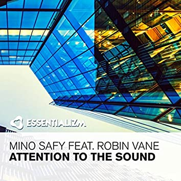 Attention To The Sound