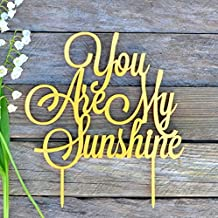 Birthday Cake Topper, You are my sunshine, Birthday Party, Cake toppers, Cake Decorations, Baby cake topper, Sunshine cake topper, Anniversary (width 5