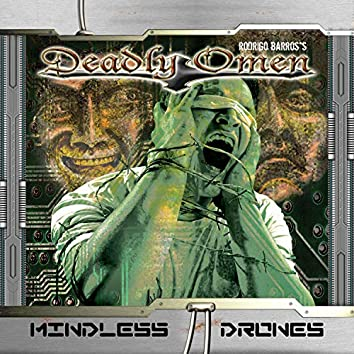 Mindless Drones (Reissued)