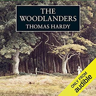 The Woodlanders                   By:                                                                                                                                 Thomas Hardy                               Narrated by:                                                                                                                                 Samuel West                      Length: 14 hrs and 16 mins     165 ratings     Overall 4.5